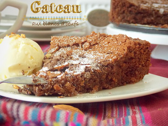 Gâteau au chocolat aux Blanc d'oeuf facile
