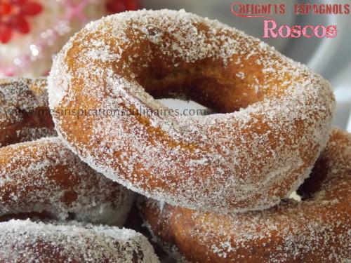 Beignets espagnols ou Rosquillas / Roscas