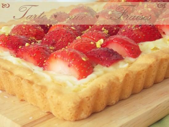 Tarte aux fraises {crème patissière}