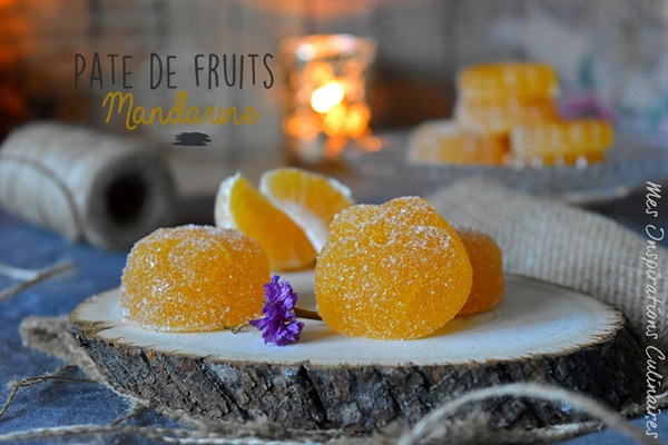Recette Pate De Fruits A La Mandarine Le Blog Cuisine De Samar