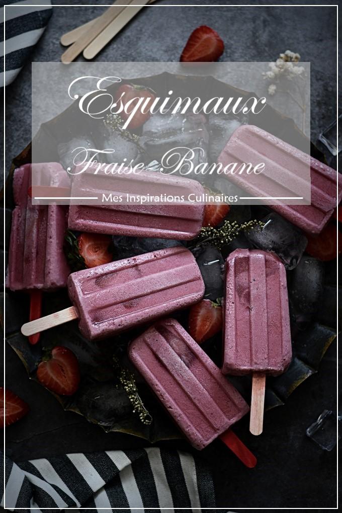 Esquimaux fraise et banane, sucettes glacées